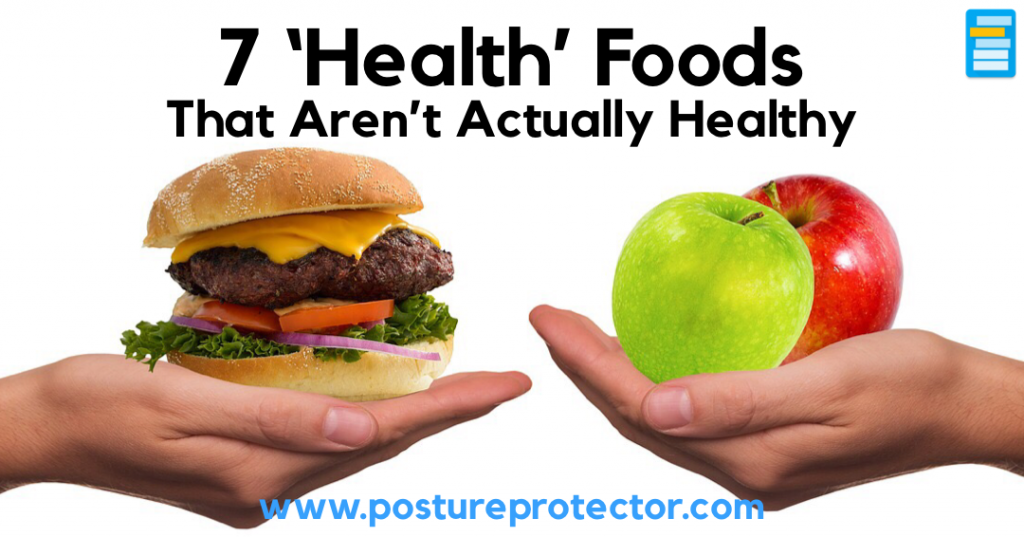 7 'Health' Foods That Arn't Actually Healthy