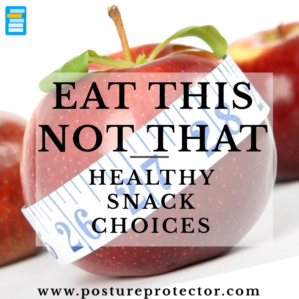 Eat This Not That: Healthy Snack Choices